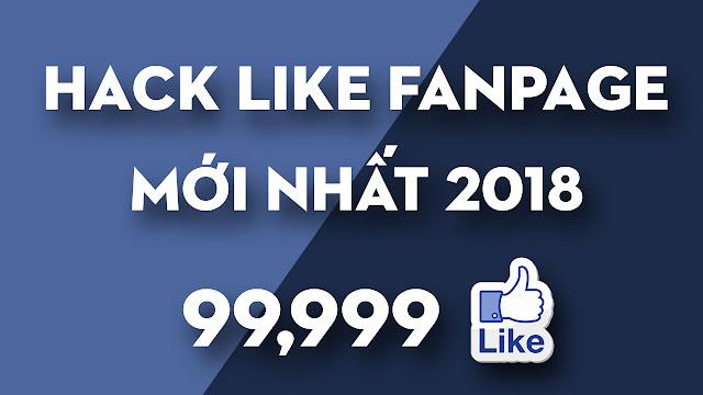 Hướng Dẫn Hack Like Fanpage Facebook Mới Nhất 2018 | Toàn Siêu Nhân Blog