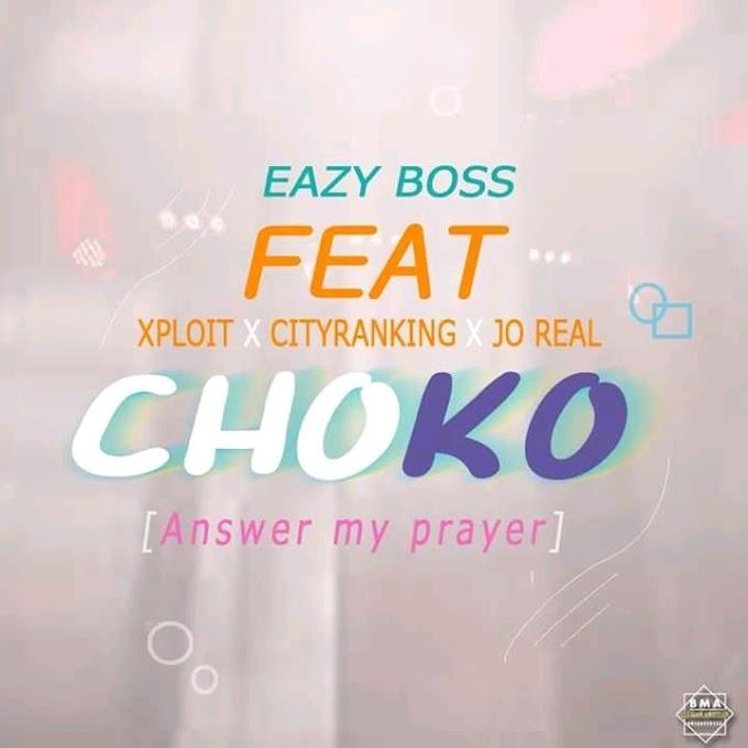 MUSIC: Izee Boss - Choko (Answer my Prayer) ft. Xploit, Cityranking X Jo Real