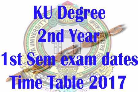 ku degree 2nd year 1st sem exam dates 2017-2018