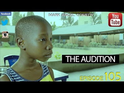 Emmanuella x Mark Angel Comedy – THE AUDITION so so funny