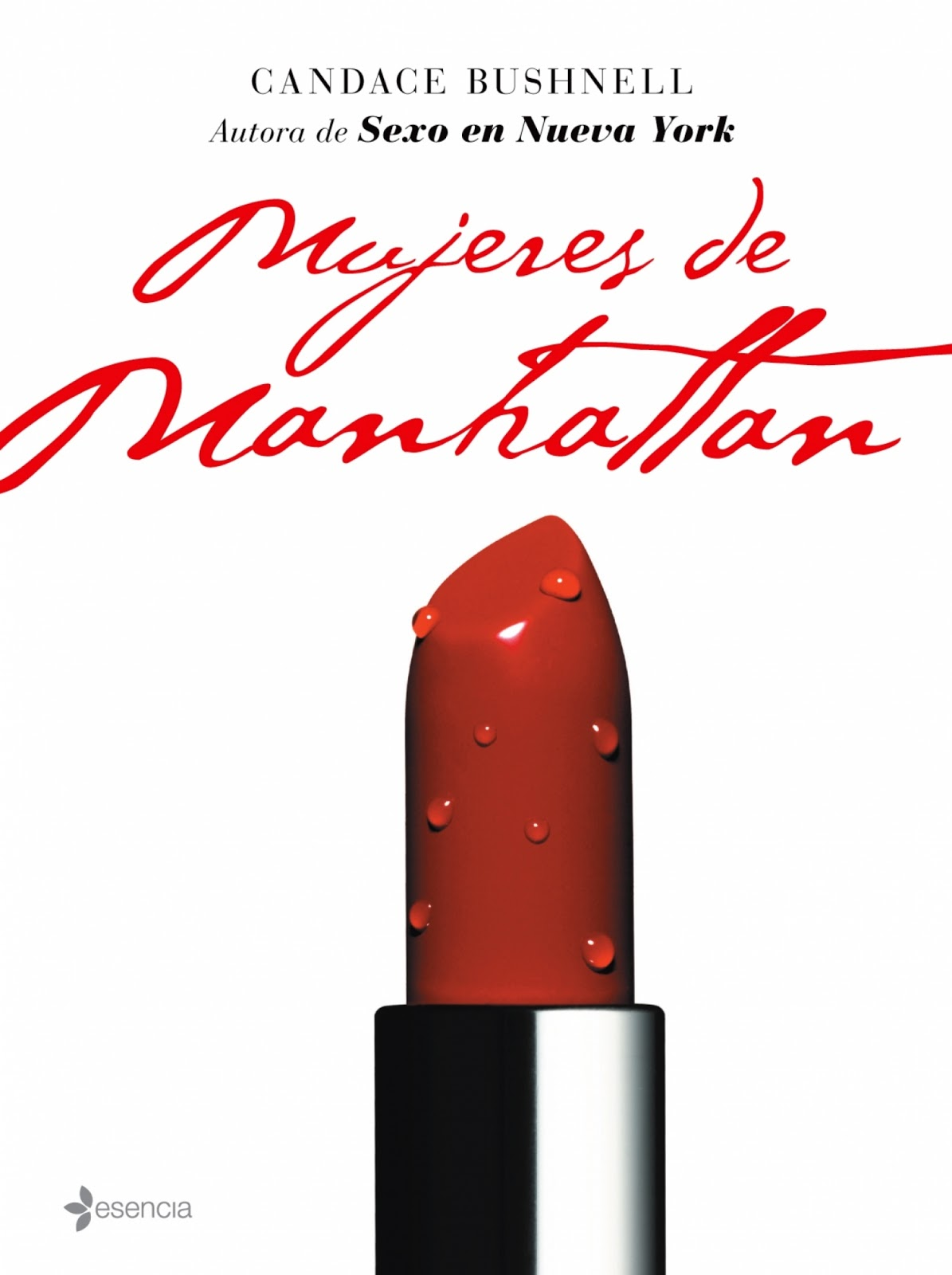 Mujeres de Manhattan – Candace Bushnell