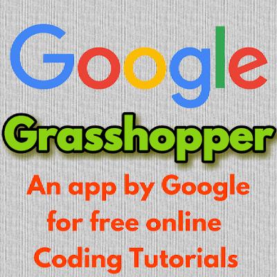 Grasshopper app by Google-Learn JavaScript coding online free