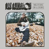 Dan Auerbach's Waiting On A Song