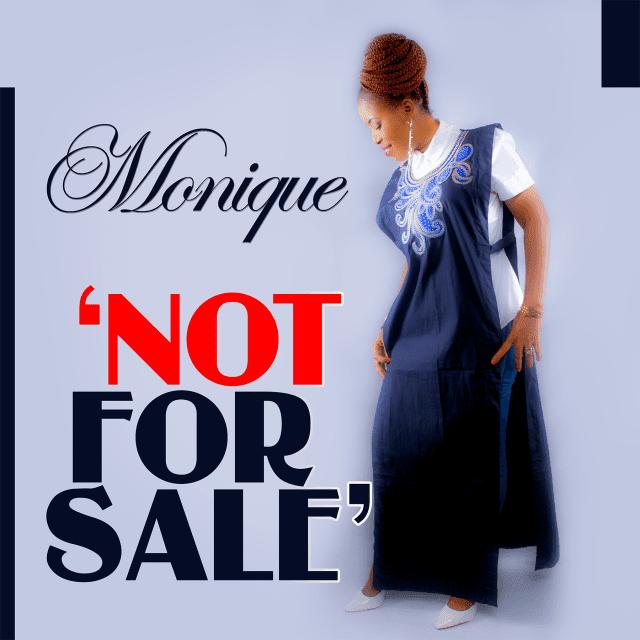 Music: Not For Sale – Monique