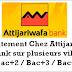 Recrutement Chez Attijariwafa bank sur plusieurs ville : Bac+2 / Bac+3 / Bac+5