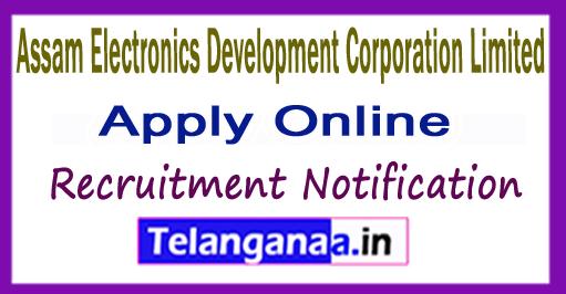 AMTRON Assam Electronics Development Corporation Limited Recruitment Notification 2017