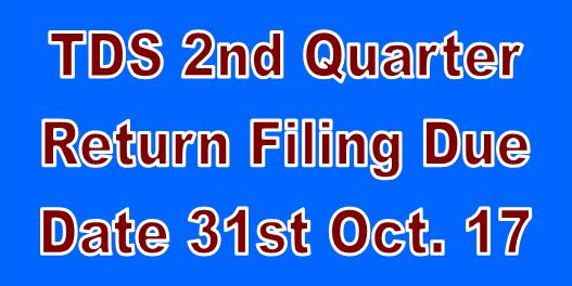 Gsoftnet Last Date Of 2nd Quarter Tds Return Is 31st October 2017