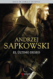 Andrzej Sapkowski. El último deseo (edición coleccionista)