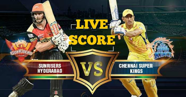 IPL 2018 Match 20 SRH vs CSK Live Score and Full Scorecard