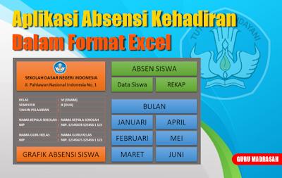 Aplikasi Absen Kehadiran Siswa Dalam Format Excel