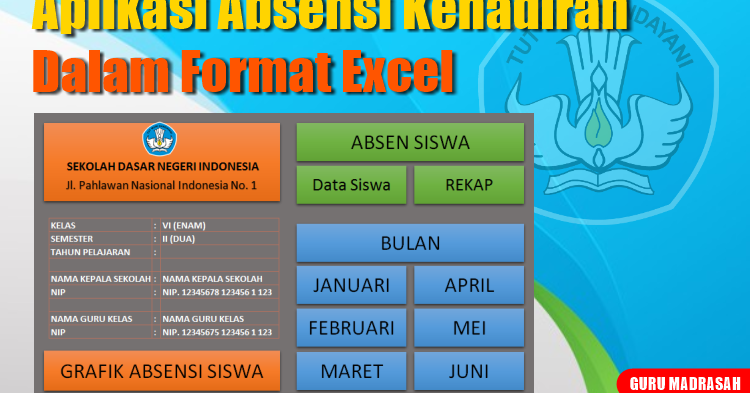 Aplikasi Absensi Kehadiran Siswa Dalam Format Excel Guru Madrasah