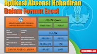 Aplikasi Absensi Kehadiran Siswa Dalam Format Excel