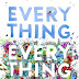 Everything, Everything by Nicola Yoon Review