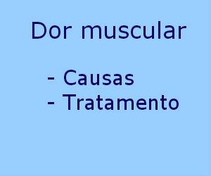 Dor muscular causas tratamento prevenção