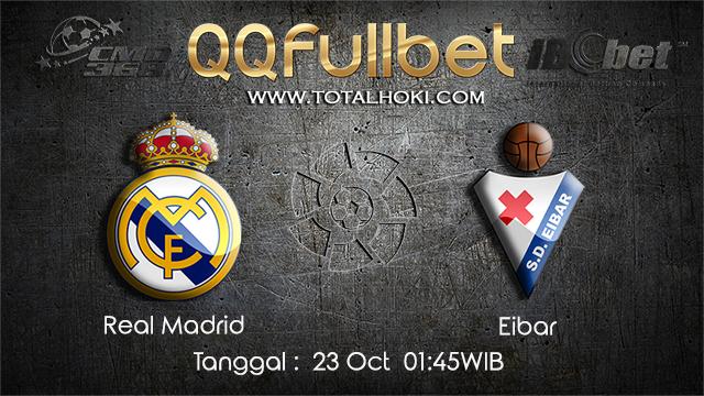 PREDIKSIBOLA - PREDIKSI TARUHAN BOLA REAL MADRID VS EIBAR 23 OCTOBER 2017 (LA LIGA)