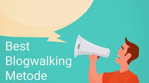 Cara mendapatkan backlink dari blog walking terbaru 2018