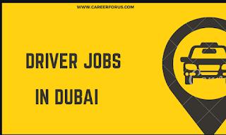 LATEST DRIVER VACANCY IN DUBAI - 2018