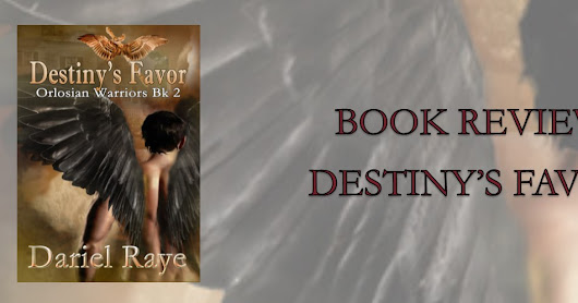BOOK REVIEW: Destiny's Favor by Dariel Raye