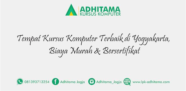 Tempat Kursus Komputer Terbaik di Yogyakarta, Biaya Murah & Bersertifikat
