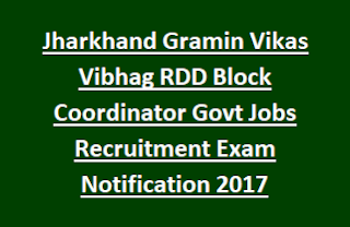 Jharkhand Gramin Vikas Vibhag RDD Block Coordinator Govt Jobs Recruitment Exam Notification 2017