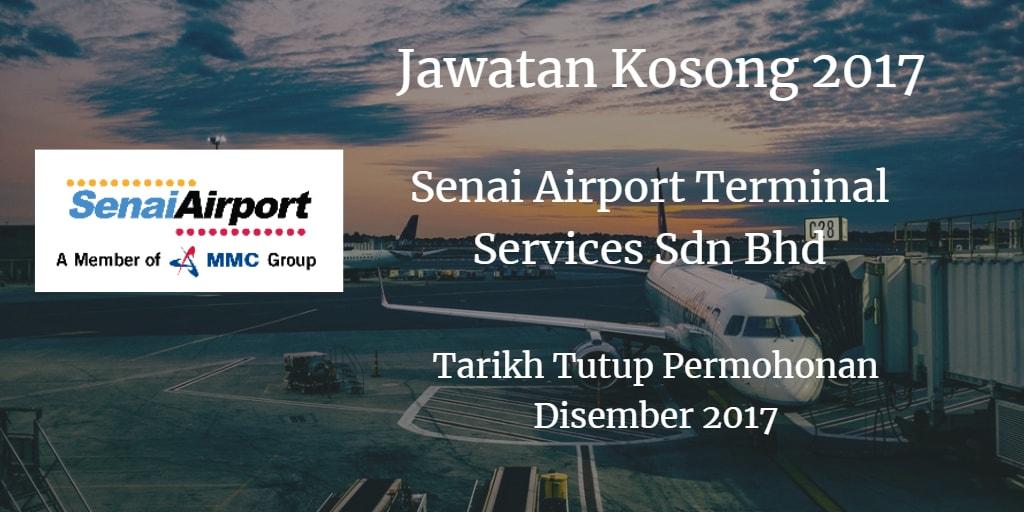 Jawatan Kosong SENAI AIRPORT TERMINAL SERVICES SDN BHD  Disember 2017