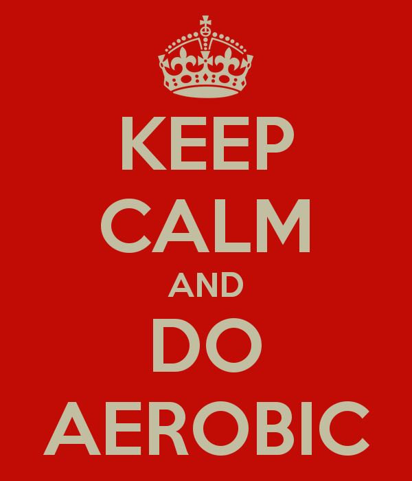 Keep Calm Do Aerobic