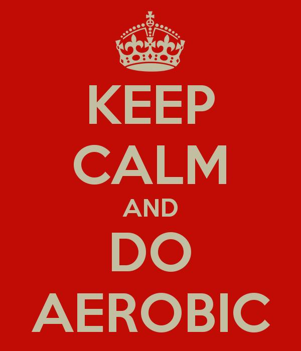 Keep Calm Do Aerobic
