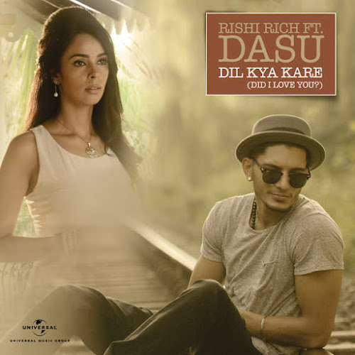 Dil Kya Kare - Did I Love You - Dasu (2016)