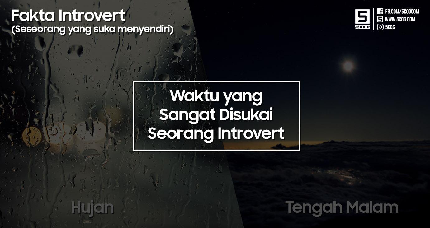 Waktu yang sangat disukai seorang introvert