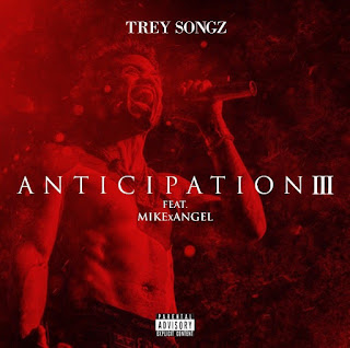 Trey Songz - Anticipation 3 (2017) - Album Download, Itunes Cover, Official Cover, Album CD Cover Art, Tracklist