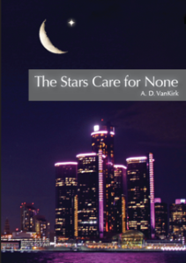 The Stars Care for None book review, A.D. VanKirk