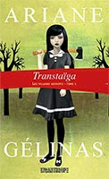 Transtaïga (Les Villages Assoupis #1) d'Ariane Gélinas