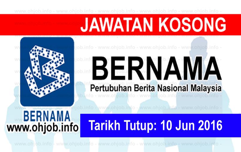 Jawatan Kerja Kosong Pertubuhan Berita Nasional Malaysia (BERNAMA) logo www.ohjob.info jun 2016