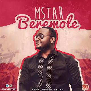 "MStar - ""Beremole"" | @mstarbryant"