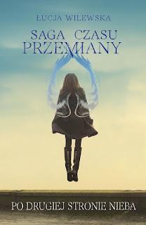 Po drugiej stronie nieba - Łucja Wilewska (PATRONAT MEDIALNY)