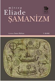 Mircea Eliade - Şamanizm