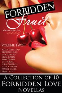 Forbidden Fruit Vol 2 (Millstead, Leigh, Edward, Green, Queen, Morris, Worrell, Ingro, Silver, Reid)