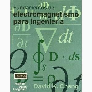 david cheng fundamentos de electromagnetismo para ingenieria