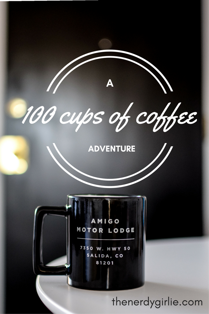 The nerdy girlie hola amigo a 100 cups of coffee adventure for Amigo motor lodge salida colorado