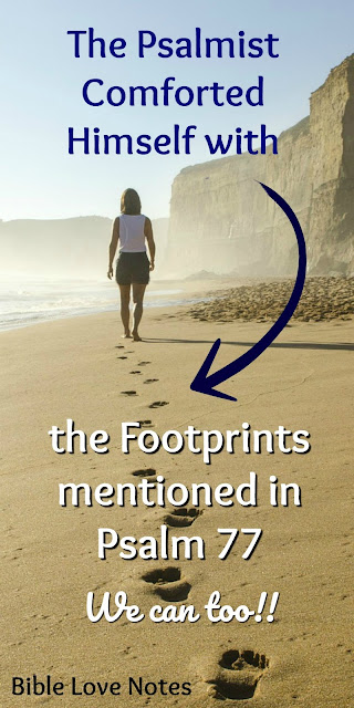 The Encouraging Footprints of Psalm 77