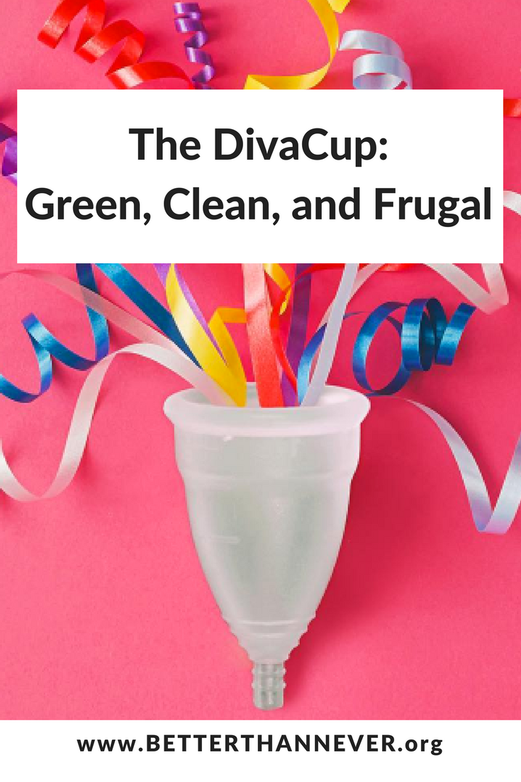 Better than never the divacup review clean green and for A diva cup