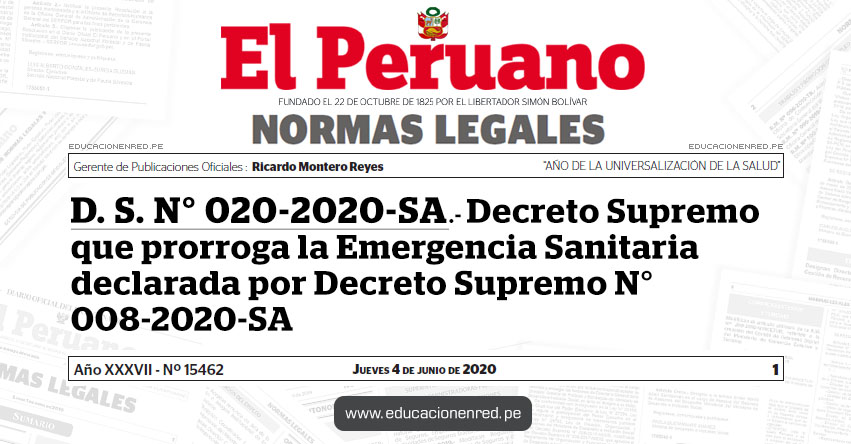 D. S. N° 020-2020-SA.- Decreto Supremo que prorroga la Emergencia Sanitaria declarada por Decreto Supremo N° 008-2020-SA