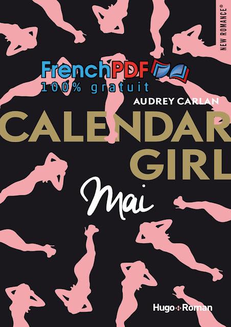 Roman 2017: Calendar Girl tome 5 - Mai de Audrey Carlan PDF Gratuit