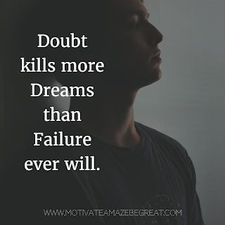 "Featured image of the article ""37 Inspirational Quotes About Life"": ""Doubt kills more dreams than failure ever will."" - Unknown"