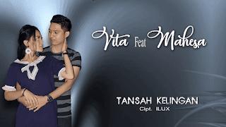 Lirik Lagu Tansah Kelingan - Vita Alvia feat Mahesa