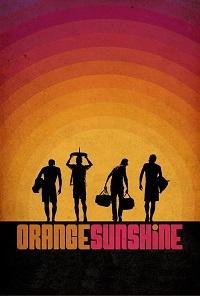 Watch Orange Sunshine Online Free in HD