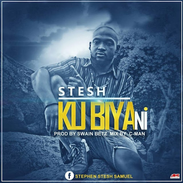 MUSIC: STESH- KU BIYA NI