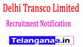 Delhi Transco Limited DTL Recruitment Notification 2017