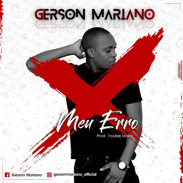 Gerson Mariano - Meu Erro