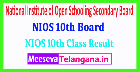 NIOS 10th Result National Institute of Open Schooling Secondary Board 10th Class Result 2018